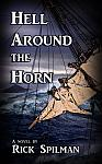 HELL AROUND THE HORN by Rick Spilman