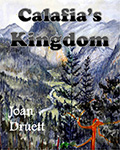 CALAFIA'S KINGDOM by Joan Druett