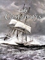 LADY CASTAWAYS by Joan Druett